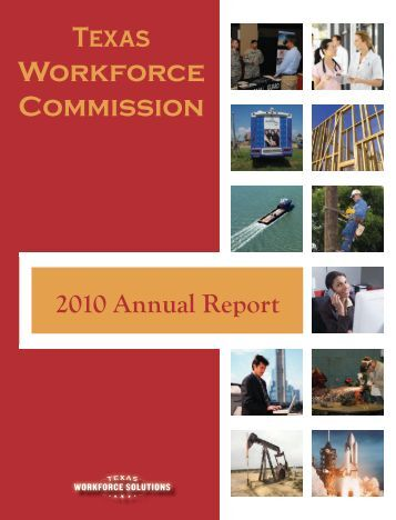 Texas Workforce Commission 2010 Annual Report