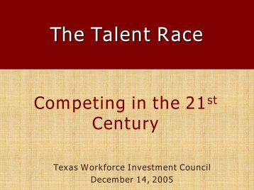 The Talent Race - Texas Workforce Commission
