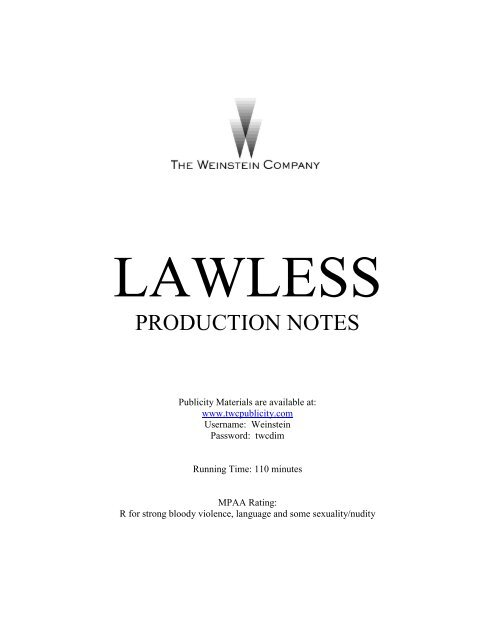 Lawless production notes - The Weinstein Company