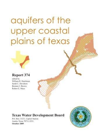 Report 374 Aquifers of the Upper Coastal Plains of Texas