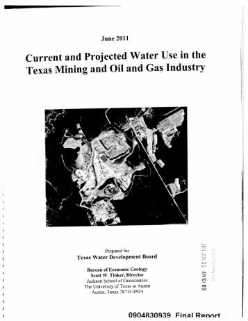Current and Projected Water Use in the Texas Mining & Oil & Gas ...