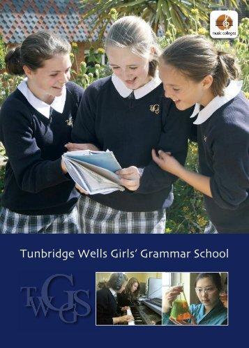 Prospectus - Tunbridge Wells Girls' Grammar School