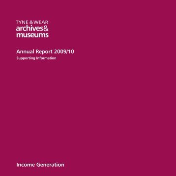 Annual Report 2009/10 Income Generation - Tyne & Wear Museums