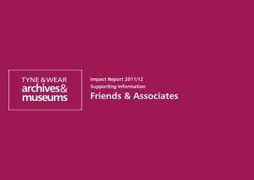 Friends & Associates - Tyne & Wear Museums