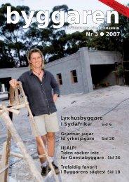 Nr 3 2007 Lyxhusbyggare i Sydafrika Sid 6 - Byggaren