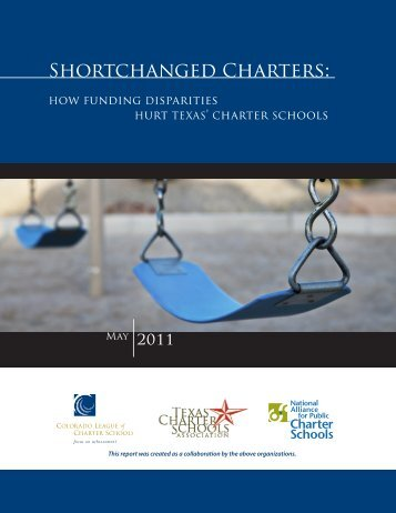 Shortchanged Charters - Texas Charter Schools Association