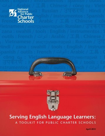Serving English Language Learners: - National Alliance for Public ...