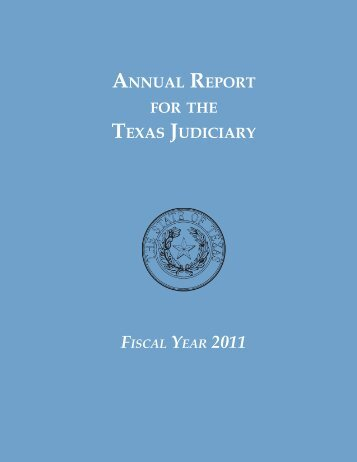 Annual Report for the Texas Judiciary - Texas Courts Online