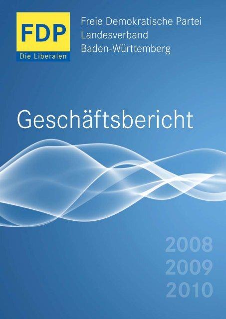 Geschäftsbericht 2008-2010 - FDP Baden-Württemberg