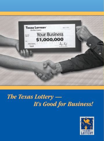 The Texas Lottery — It's Good for Business!
