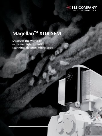 Magellan™ XHR SEM - FEI Company