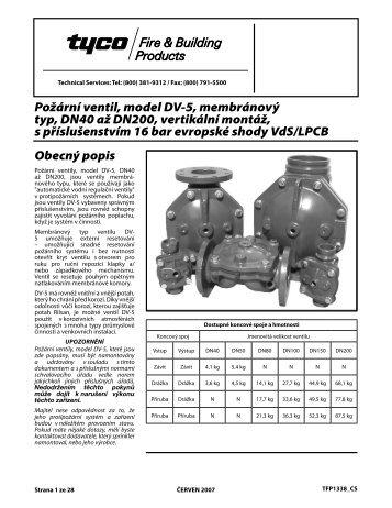 Obecný popis Požární ventil, model DV-5, membránový typ, DN40 ...