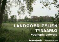 Bijlage 1 Voorlopig ontwerp Landgoed Zeijen Tynaarlo (d.d. 13 ...