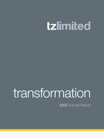 2005 Annual Report - TZ Limited