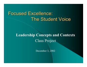 Focused Excellence: The Student Voice