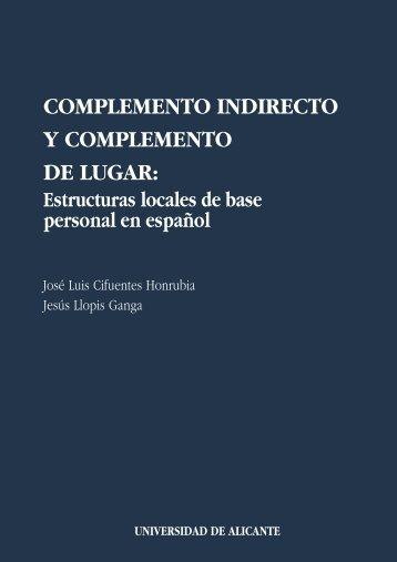 Complemento indirecto y complemento de lugar - Universidad de ...