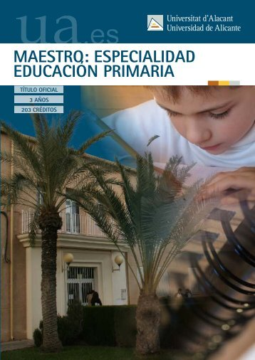 Maestro: especialidad Educación Primaria - Universidad de Alicante