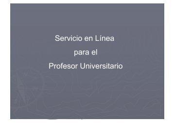 la guía de Servicio en Línea para el Profesor Universitario.