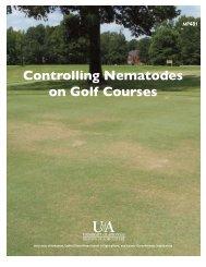 Controlling Nematodes on Golf Courses - University of Arkansas ...