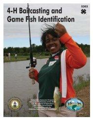 4-H Baitcasting and Game Fish Identification - S303 - University of ...