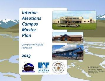 Interior-Aleutians Master Plan 2012 (PDF) - University of Alaska ...