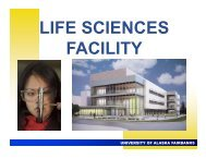 LIFE SCIENCES FACILITY - University of Alaska Fairbanks