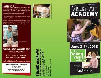 UAF Summer Visual Art Academy Brochure - University of Alaska ...