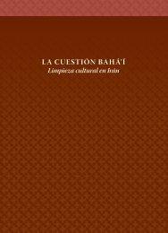 LA CUESTIÓN BAHÁ'Í - Baha'i International Community