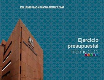 Informe Presupuestal de Ingresos y Egresos - UAM