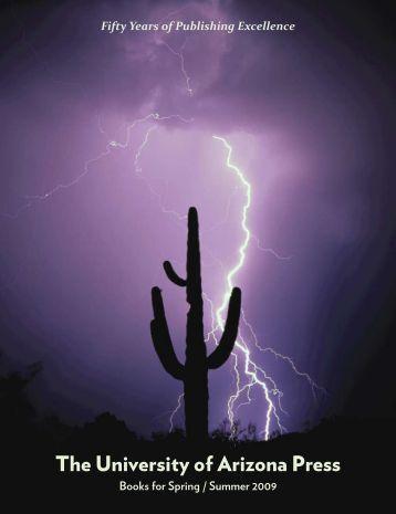 Spring/Summer 2009 - The University of Arizona Press