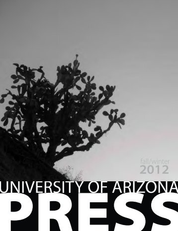 Fall 2012 - The University of Arizona Press