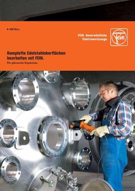 Komplette Edelstahloberflächen bearbeiten mit ... - C. & E. FEIN GmbH
