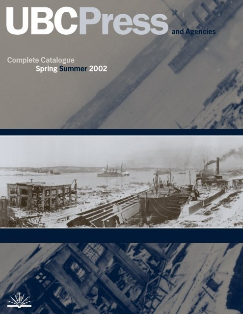 Complete Catalogue Spring Summer 2002 UBCPressand Agencies