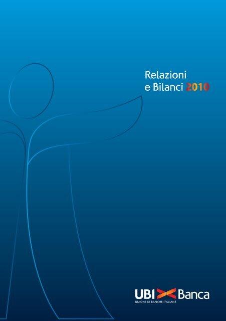 Relazioni e Bilanci 2010 - UBI Banca