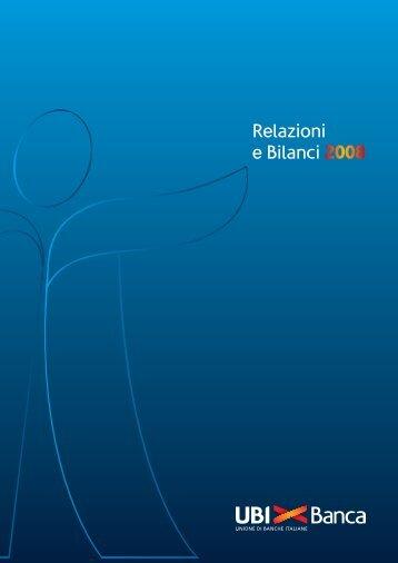 Relazioni e Bilanci 2008 - UBI Banca