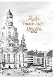 Musik in der Frauenkirche Dresden - Musikjahr 2014