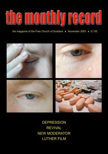 depression revival new moderator luther film - Free Church of Scotland