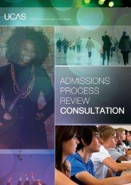 Admissions Process Review Consultation (pdf) (2309.4KB) - UCAS