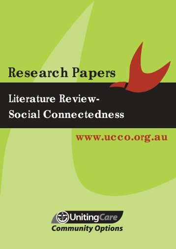Literature Review Social Connectedness (PDF) - UnitingCare ...