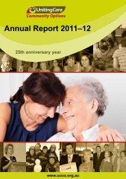 Annual Report 2012 - UnitingCare Community Options