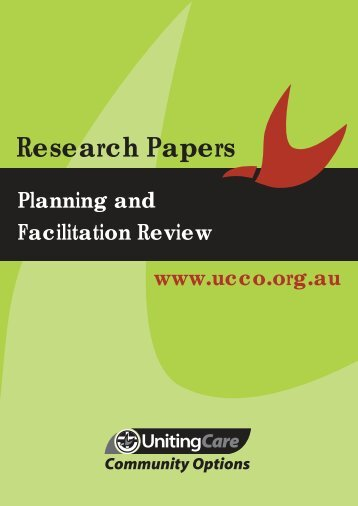Planning and Facilitation Review (PDF) - UnitingCare Community ...