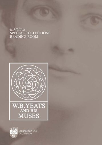 WB Yeats and His Muses exhibition booklet - University College ...