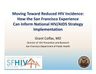 Moving Toward Reduced HIV Incidence: How the San Francisco ...