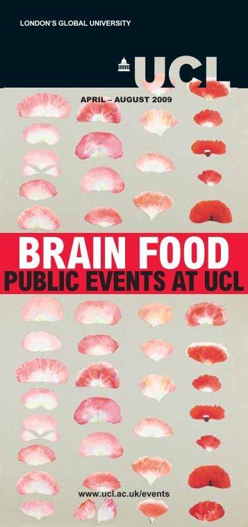 BRAIN FOOD - UCL