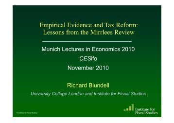 Empirical Evidence and Tax Reform: Lessons from the ... - UCL