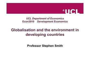Globalisation and the environment in developing countries - UCL