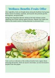 Wellness Benefits Fruits Offer