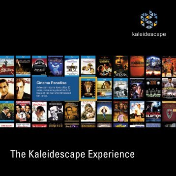 The Kaleidescape Experience