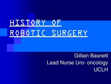 history of robotic surgery - University College London Hospitals