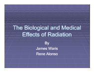 The Biological and Medical Effects of Radiation